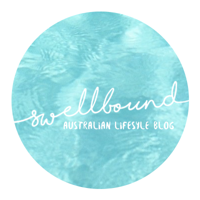 Swellbound / australian lifestyle blog