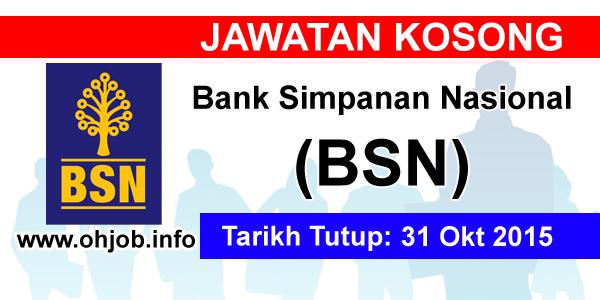 Jawatan Kerja Kosong Bank Simpanan Nasional (BSN) logo www.ohjob.info oktober 2015