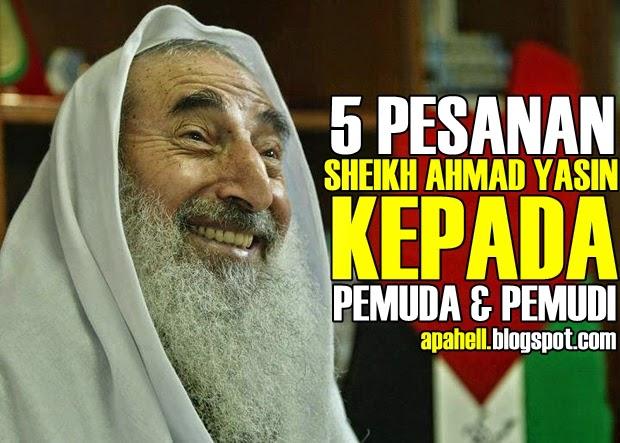 5 Pesanan Syeikh Ahmad Yasin Keada Pemuda & Pemudi