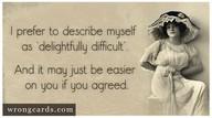 I prefer to describe myself...