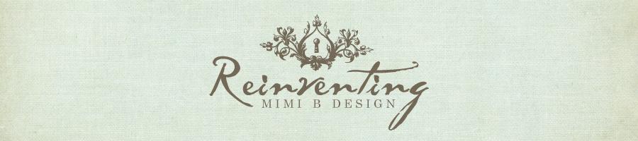 Reinventing Mimi B