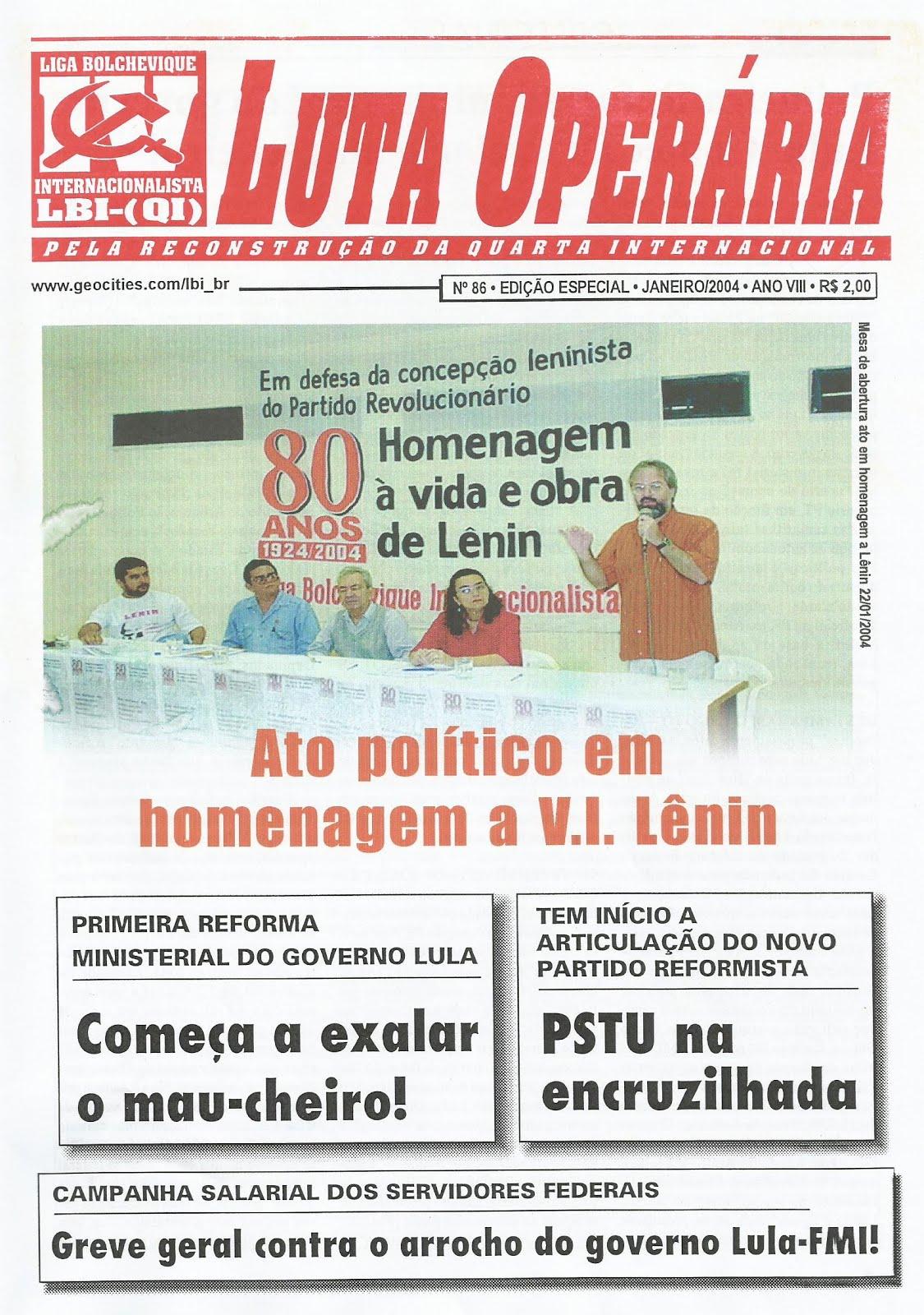 LEIA A EDIÇÃO DO JORNAL LUTA OPERÁRIA Nº 86, JANEIRO/2004