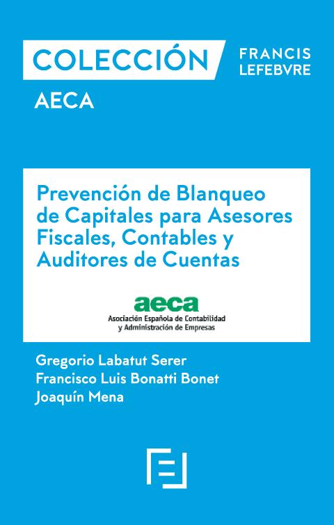 Prevención de Blanqueo de Capitales para asesores fiscales, contables y Auditores de Cuentas.