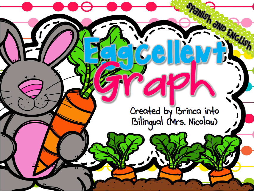 https://www.teacherspayteachers.com/Product/FREE-Eggcellent-Graph-Grafica-huenisima-Spanish-AND-English-1793341