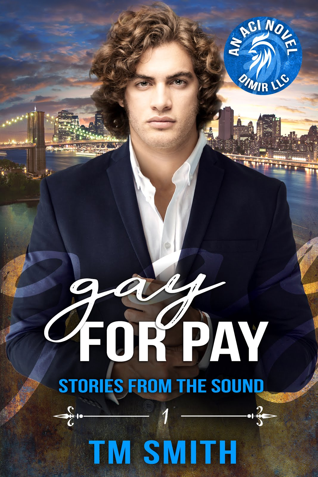 Gay for Pay (Stories from the Sound book 1) out now & free with KU!