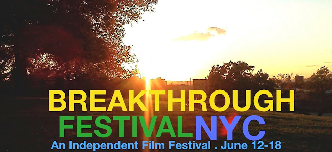 Breakthrough Festival - June 12-18, NYC