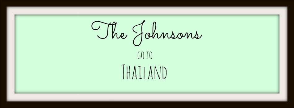 The Johnsons Go To Thailand