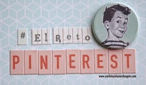 http://www.scarlatayelsenordongato.blogspot.com.es/p/elretopinterest.html