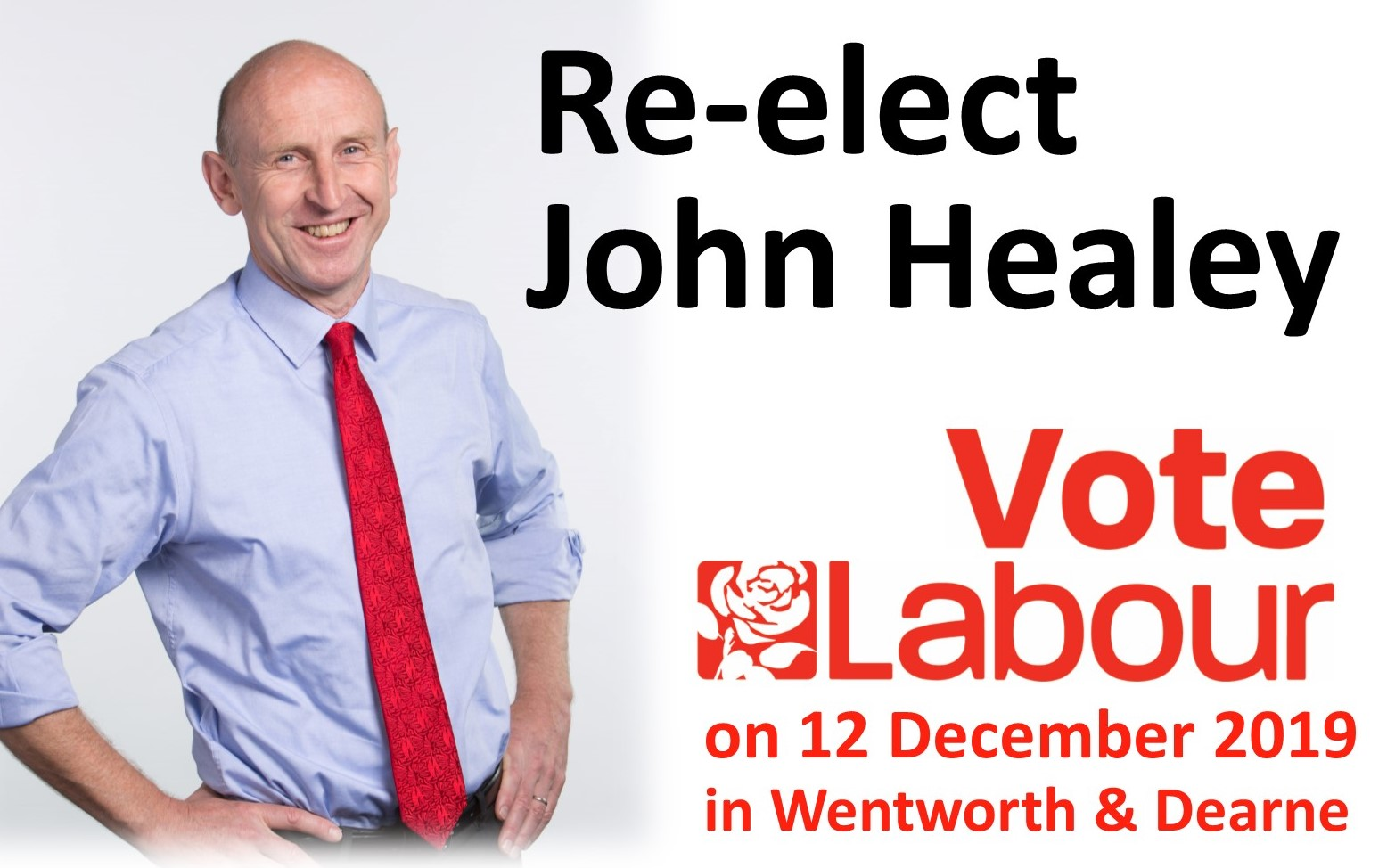 Re-elect John Healey as MP for Wentworth and Dearne in 2019