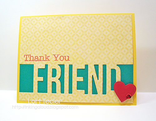 Thank You Friend card-designed by Lori Tecler/Inking Aloud-stamps and dies from My Favorite Things