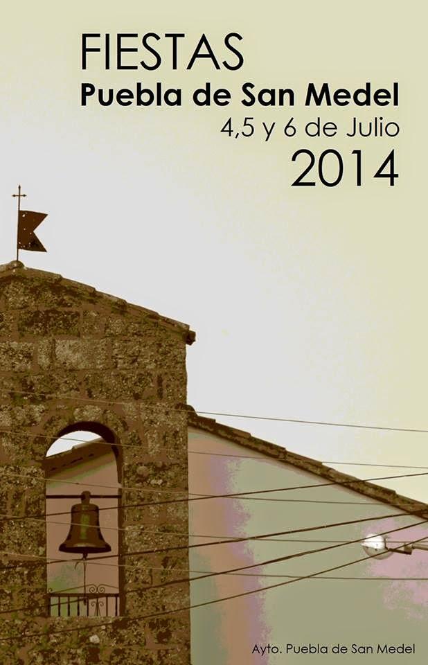 4/Julio. Fiestas Patronales. Puebla de San Medel