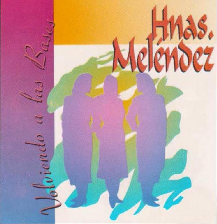 Hermanas Meléndez-Volviendo a Las Bases-