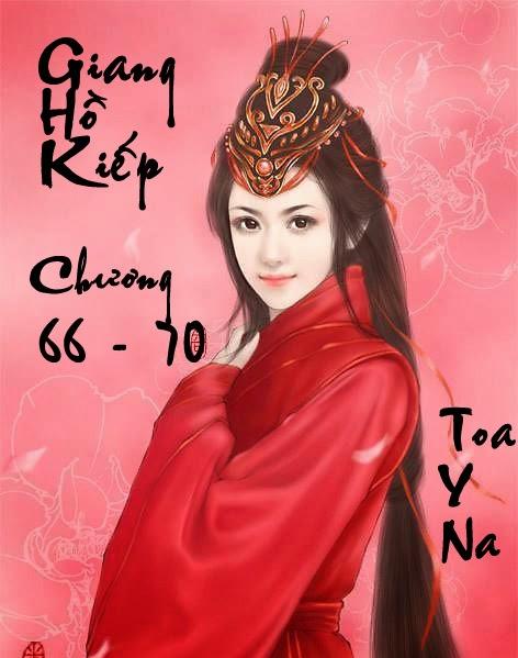 Giang Hồ Kiếp - Huyền Phong Vũ - Chương 66 - 70 | Bách hợp tiểu thuyết