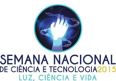 Semana Nacional de Ciência e Tecnologia 2015