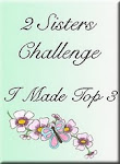 I`m top 3 @ 2 Sisters!!!