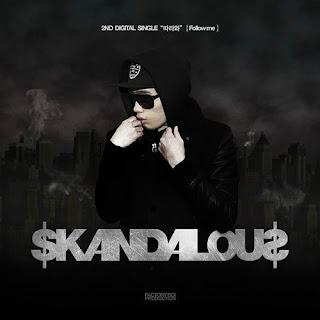 Skandalous (스캔들러스) - 따라와 (Follow Me)