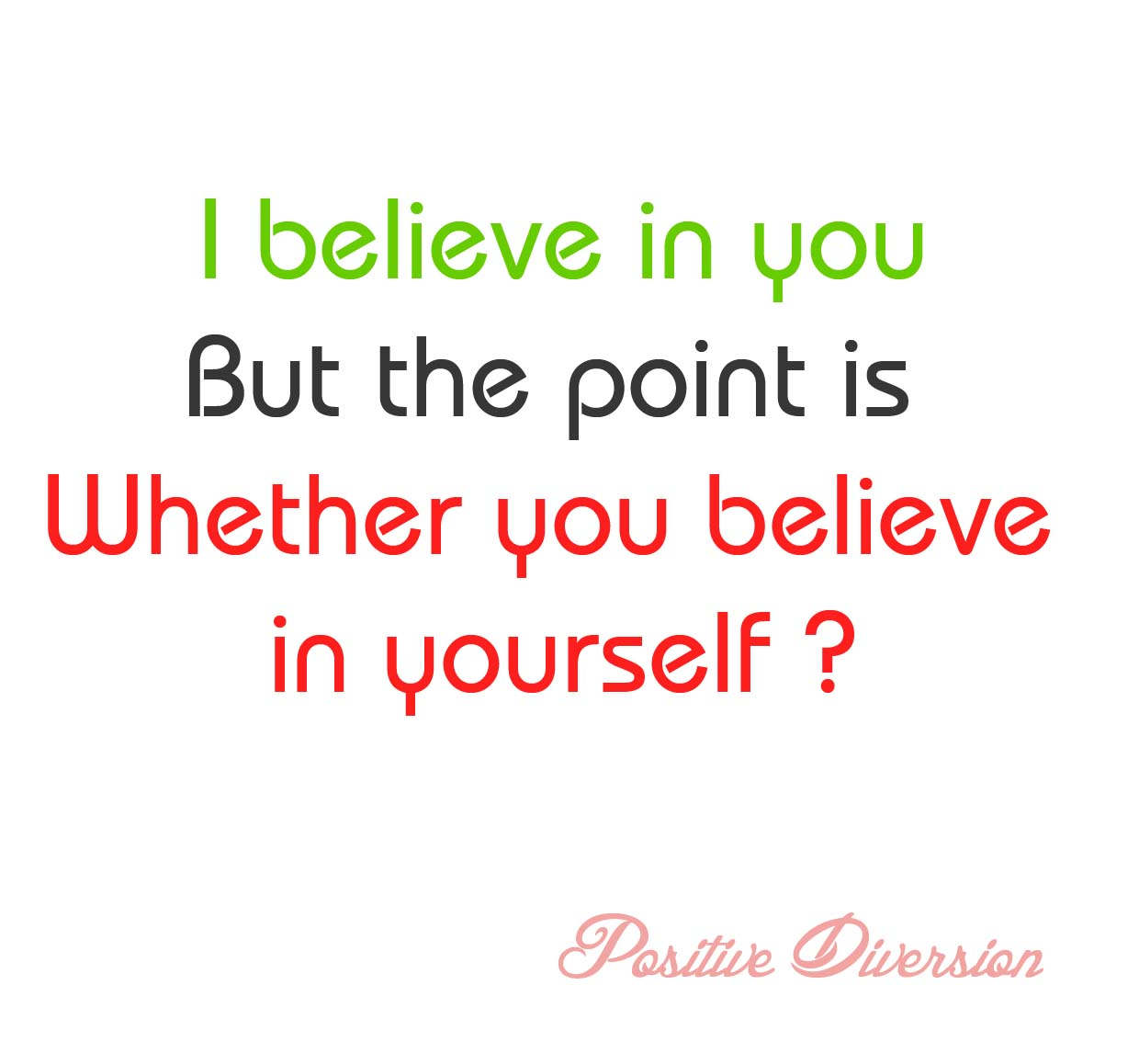Self Help Quotes Positive Diversion Quotes