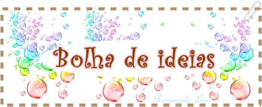 Artesanato  Bolha de ideias