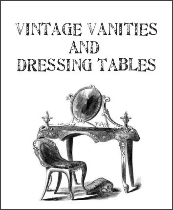Youre So Vain Vintage Vanities Dressing Tables