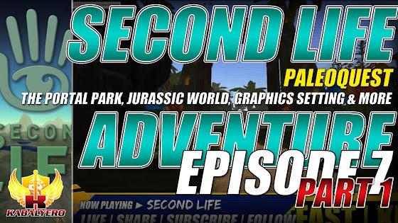 Second Life Adventure ★ PaleoQuest → The Portal Park, Jurassic World, Graphics Setting & More