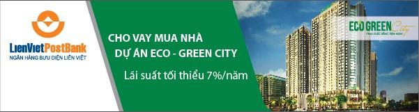 Ngân hàng Bưu Điện Liên Việt cho vay dự án Eco Green City