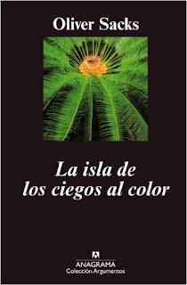 """""""La isla de los ciegos al color"""" - Oliver Sacks"""