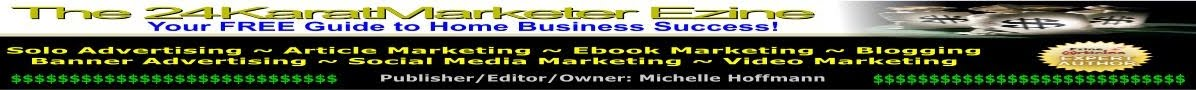 The 24KaratMarketer Ezine Blog