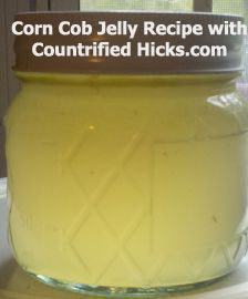 Corn Cob jelly recipe, how to make corn cob jelly, reuse, pioneer recipes, corn-on-the-cob,
