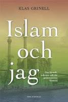 Islam och jag, Klas Grinell