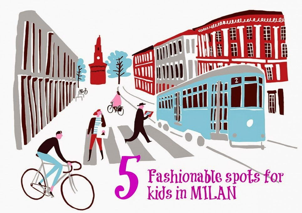 The 5 Most Fashionable spots in *Milan* for kids! (Part 3) | mamasVIb | milan fashion week | MFW | bloggers in milan | MMM | Elle strauss | things to do with kids in milan | places for kids in milan | italy hotspots for kids | kids restaurants in milan | milan | Ilaty for kids | fashion week | il blog di paola |