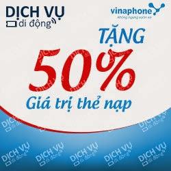 Vinaphone khuyến mãi 50% giá trị thể nạp trong 14 - 15/02/2015