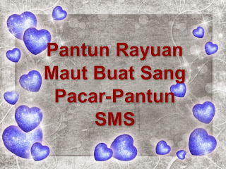 Pantun Rayuan Maut Buat Sang Pacar-Pantun SMS