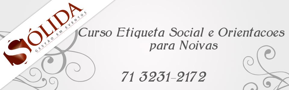 Curso Etiqueta Social e Orientações para Noivas