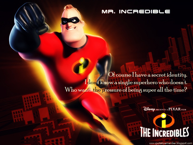 The Incredibles Quotes. QuotesGram