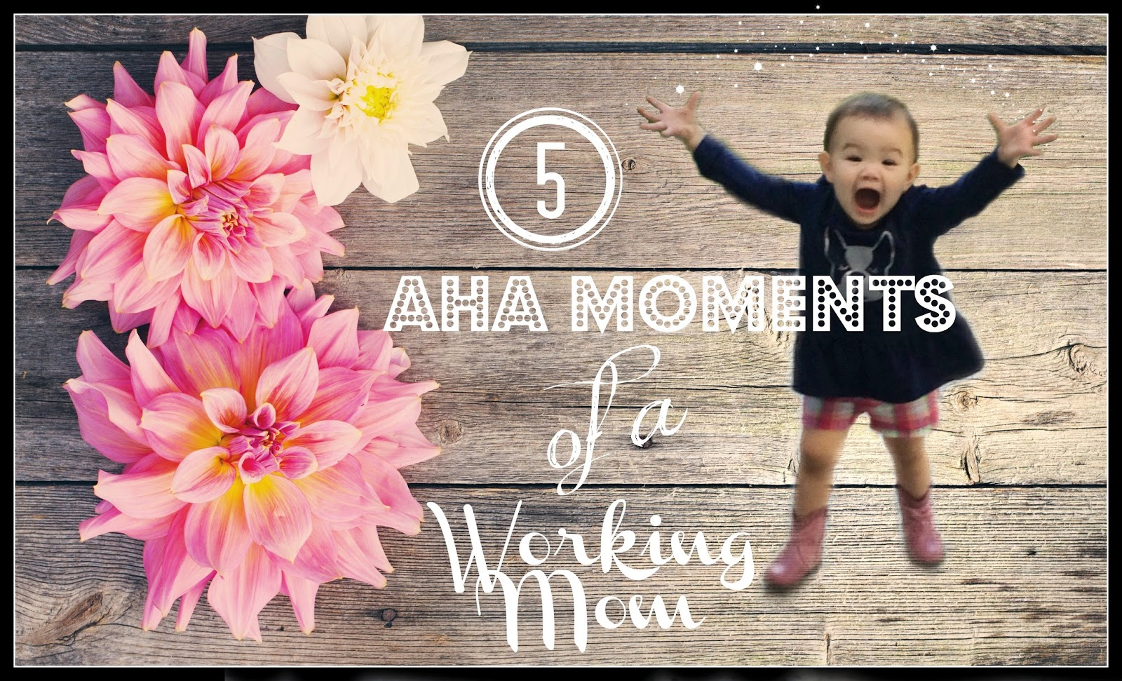 motherhood aha moments life lessons