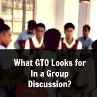 What GTO Looks for In a Group Discussion?