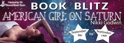 Book Blitz and Giveaway: American Girl on Saturn by Nikki Godwing