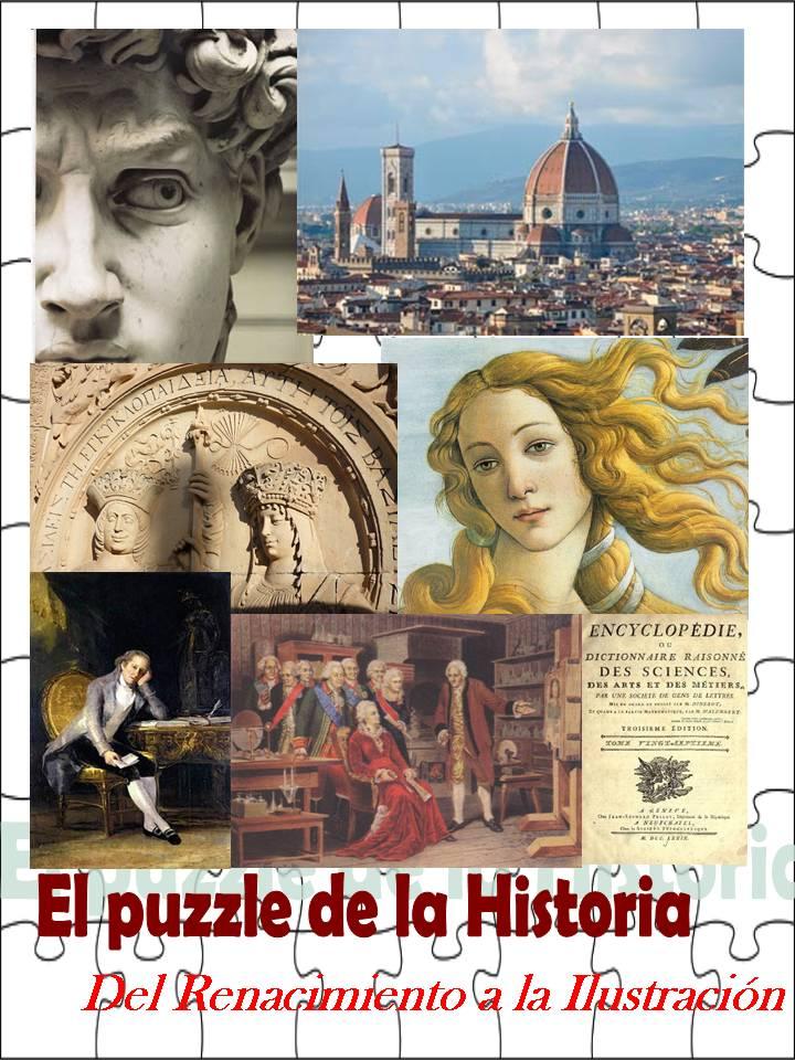 El puzzle de la Historia: Del Renacimiento a la Ilustración