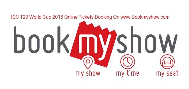 icc t20 world cup 2016 tickets online booking on bookmyshow