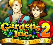 เกมส์ Gardens Inc. 2 - The Road to Fame