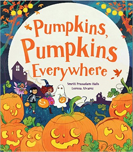 http://www.amazon.com/Pumpkins-Everywhere-Smriti-Prasadam-Halls/dp/1474802419