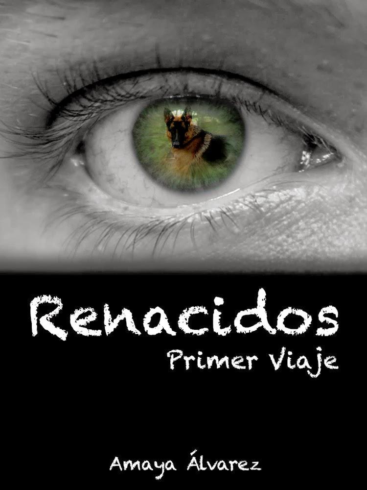 http://www.amazon.es/RENACIDOS-PRIMER-AMAYA-ALVAREZ-OROZCO-ebook/dp/B00ICH6304/ref=sr_1_5?s=books&ie=UTF8&qid=1392195955&sr=1-5&keywords=amaya+alvarez