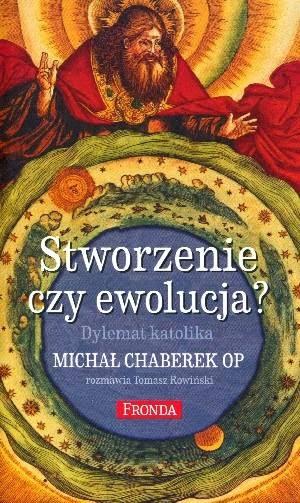 http://www.wydawnictwofronda.pl/stworzenie-czy-ewolucja-dylemat-katolika