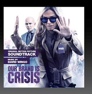 Our Brand is Crisis Soundtrack by David Wingo