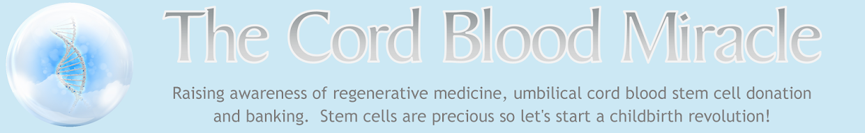 The Cord Blood Miracle