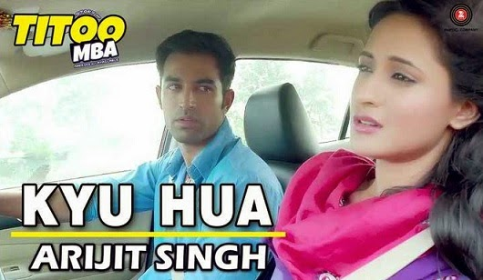 Kyu Hua (Titoo MBA) HD Mp4 Video Song Download