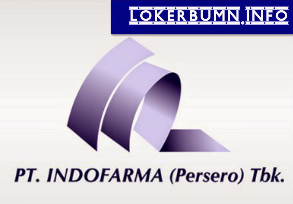Lowongan Kerja PT Indo Farma (Persero) Tbk untuk lulsan SMF dan D3