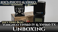 Yongnuo YN560 IV Speedlite & YN560-TX Controller Unboxing | Joe's Video Blog