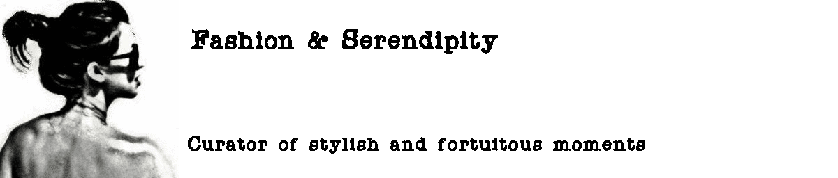Fashion + Serendipity