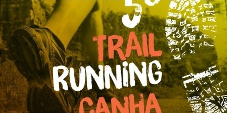 5º TRAIL RUNNING CANHA